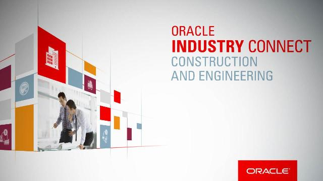 Oracle Construction and Engineering Cloud